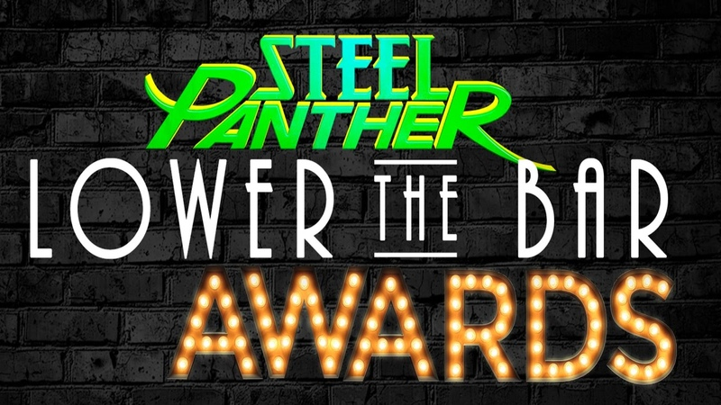 Steel Panther Presents The 'Lower the Bar' Awards LIVE