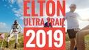 Elton Ultra Trail 2019 от старта до финиша с Сергеем Овчинниковым
