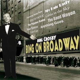 Bing Crosby альбом Bing On Broadway