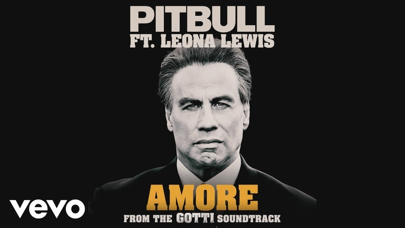 Pitbull, Leona Lewis - Amore (From the Gotti Soundtrack)