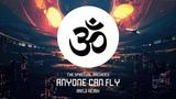 The Spiritual Machines - Anyone Can Fly (Ranji Remix)