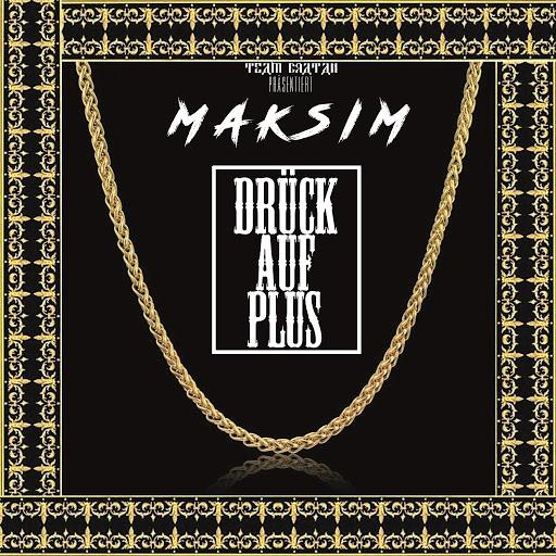 Maksim альбом Drück auf Plus