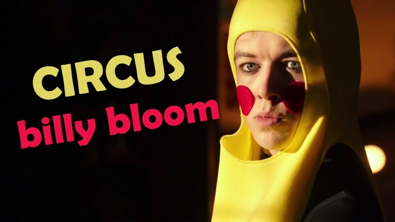 Billy bloom | circus