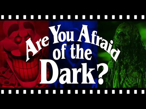 A Reflection on ARE YOU AFRAID OF THE DARK?