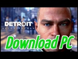 Download Detroit Become Human PC ¦ Free 2018 ¦ Crack by CPY ¦ All DLC