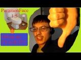ParamonFace 1.5_Обзор на ТУАЛЕТ!!!!