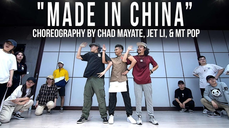 Higher Brothers DJ Snake Made in China Choreography by Chad Mayate, Jet Li, MT POP
