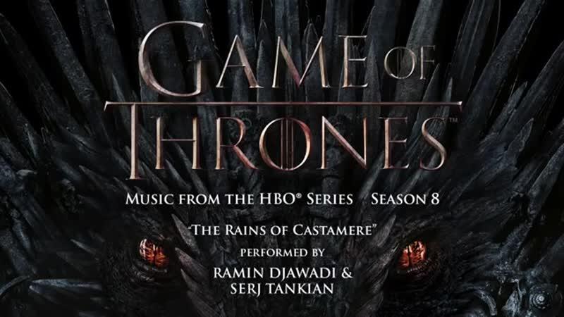 Game-of-Thrones-S8The-Rains-of-CastamereRamin-Djawadi--Serj-Tankian-(Official-Video)