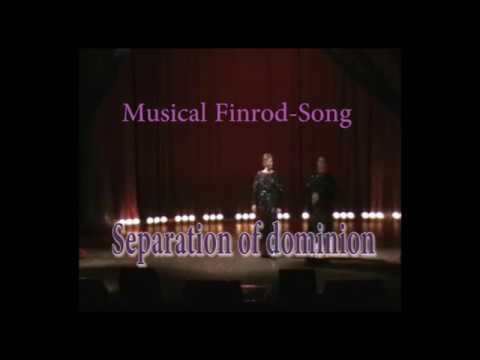 Finrods song(Finrod-Zong) - Quarrel between Feanorings(Celegorm,Curufin ft.Thingol)