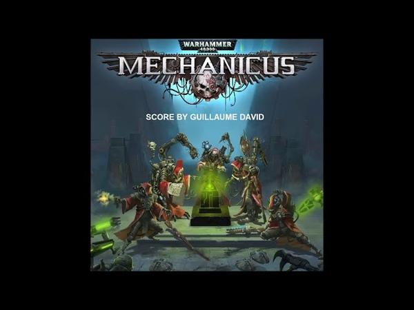 Guillaume David Warhammer 40 000 Mechanicus Track 7 Millennial Rage