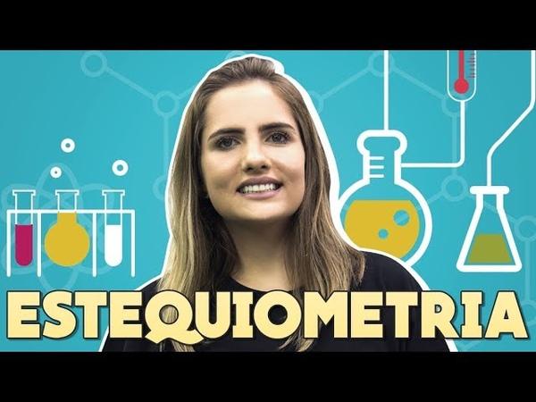 Estequiometria no ENEM | Química | Prof. Caroline Azevedo