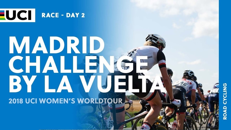 2018 UCI Womens WorldTour –Madrid Challenge by La Vuelta day 2 – Highlights