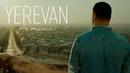 Armeni - Yerevan Արմենի - Երեւան Official video 2018