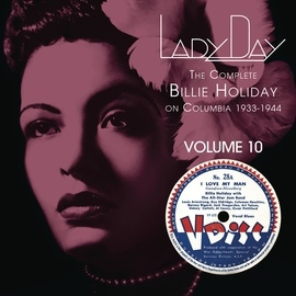 Billie Holiday альбом Lady Day: The Complete Billie Holiday On Columbia - Vol. 10
