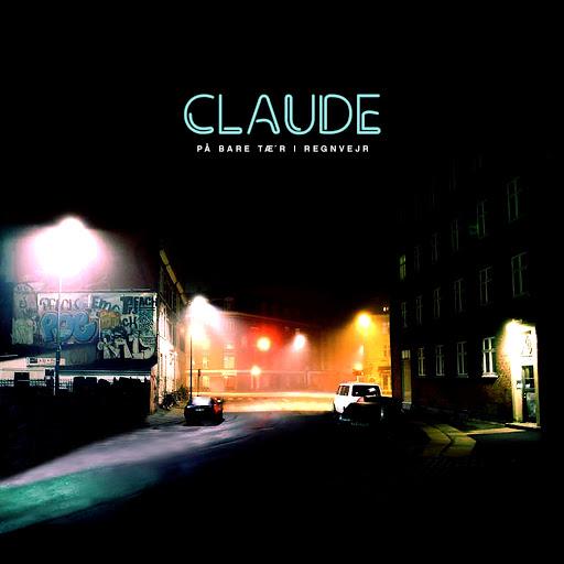 Claude альбом På Bare Tæ'r i Regnvejr