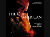 The Quiet American - End Titles (Nothing In This World) - Craig Armstrong