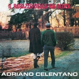 Adriano Celentano альбом Il Ragazzo Della Via Gluck
