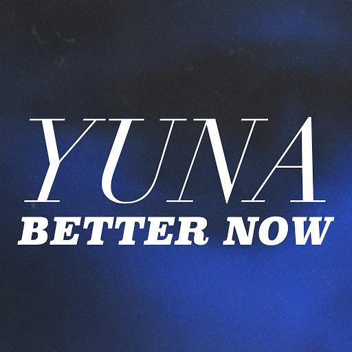 Yuna альбом Better Now