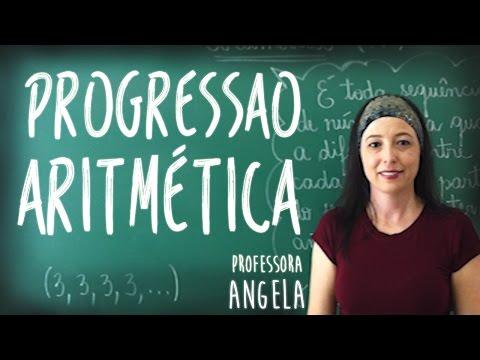 Progressão Aritmética - PA - Vivendo a Matemática com a Professora Angela