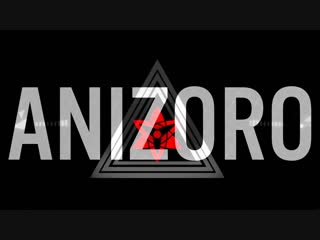 Новое улучшенное Интро AniZoro #3