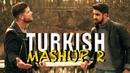 TURKISH MASHUP 2 - Ferhat Sahan Serdar Özbek (Derdim Olsun, Yalan Dünya, Kaç Kere )