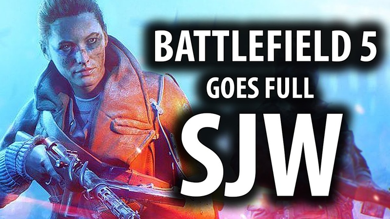 Battlefield 5s Controversial Trailer Goes Full SJW