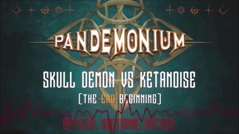Skull Demon vs KetaNoise - The End Beginning (Official Pandemonium 2018 Anthem) (Frenchcore)