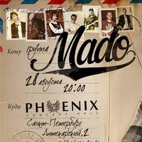 MADO 28 августа в PHOENIX CONCERT HALL