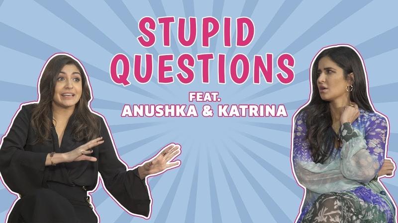 Stupid Questions With Katrina Kaif Anushka Sharma Zero Interview MissMalini
