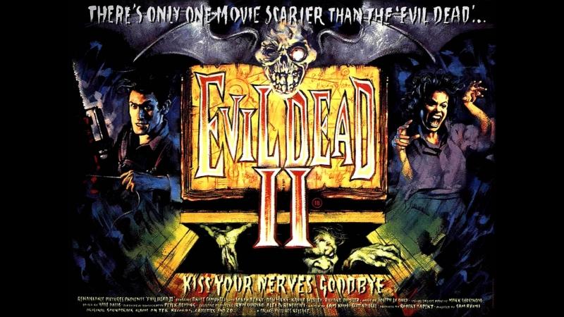 Зловещие Мертвецы 2 Официальный трейлер (1987) озвучка by A.D.