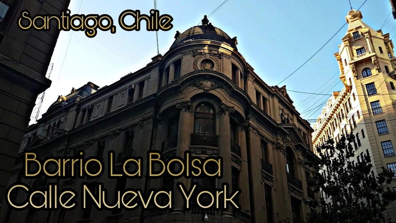 Barrio La Bolsa/Calle Nueva York - Santiago, Chile [La Bolsa Square/New York Street][Chile Tour]