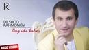 Dilshod Rahmonov Bog'ida bahor Дилшод Рахмонов Богида бахор music version