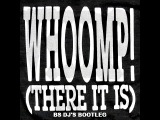 Whoomp There It Is &amp Patric la Funk &amp DBN - Tag Team (BS DJ'S Bootleg)