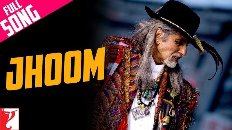 Jhoom Full Song Jhoom Barabar Jhoom Amitabh Bachchan