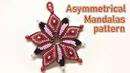 How to make a beautiful Asymmetrical mandala macrame pattern - Thắt mẫu mandalas bất đôi xứng