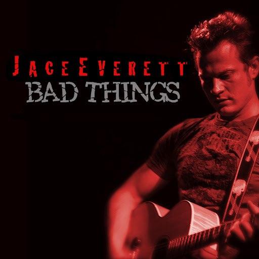 Jace Everett альбом Bad Things