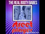 Real Booty Babes vs Mattias &amp G80s &amp KEYTON &amp J'WELL it DJ Nejtrino vs DJ Baur - Street Player ( Dj Fleep Mashup )