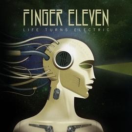 Finger Eleven альбом Life Turns Electric