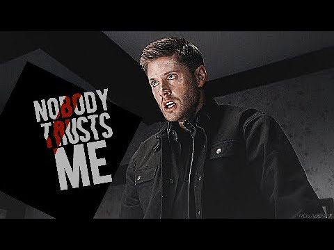 Dean Winchester - Look What You Made Me Do