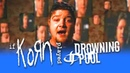 If Korn played TEAR AWAY Korn Drowning Pool Cover