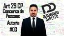 Direito Penal Art 29 CP Concurso de Pessoas 03