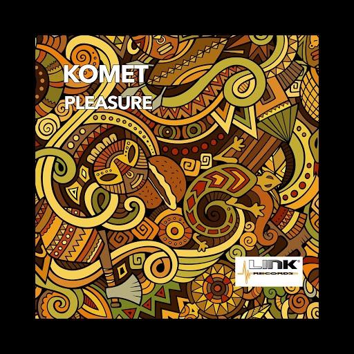Komet альбом Pleasure
