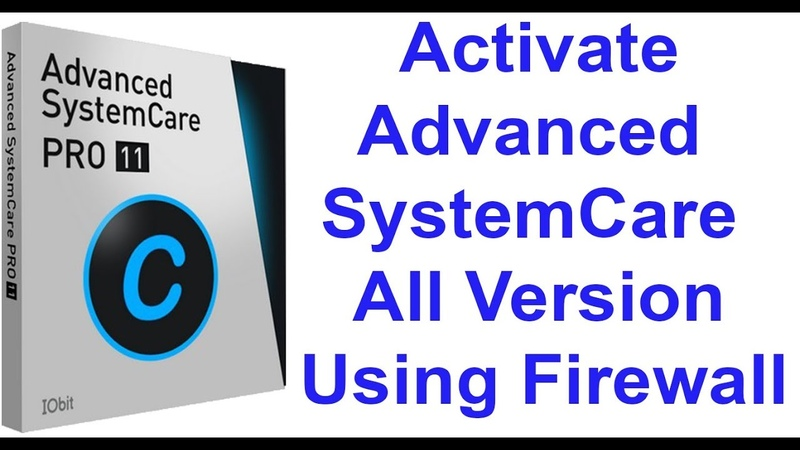Activate advanced systemcare all version using Firewall