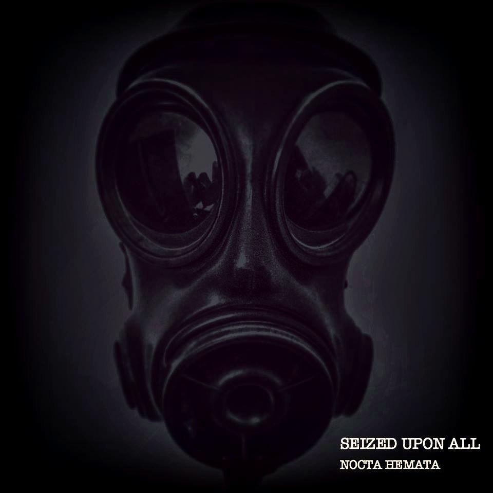Seized Upon All - Nocta Hemata [EP] (2016)