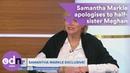 Samantha Markle apologises to Meghan Markle