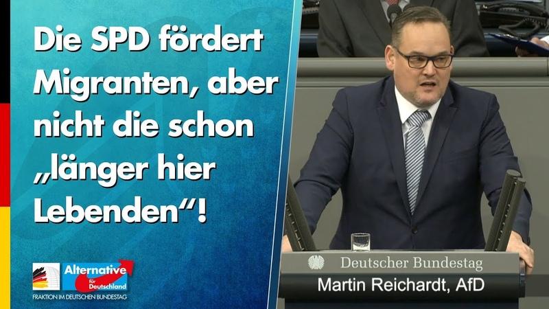 """Die SPD fördert Migranten aber nicht die schon """"länger hier Lebenden Martin Reichardt AfD"""