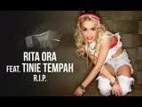Rita Ora &amp Tinie Tempah - R.I.P (2012)