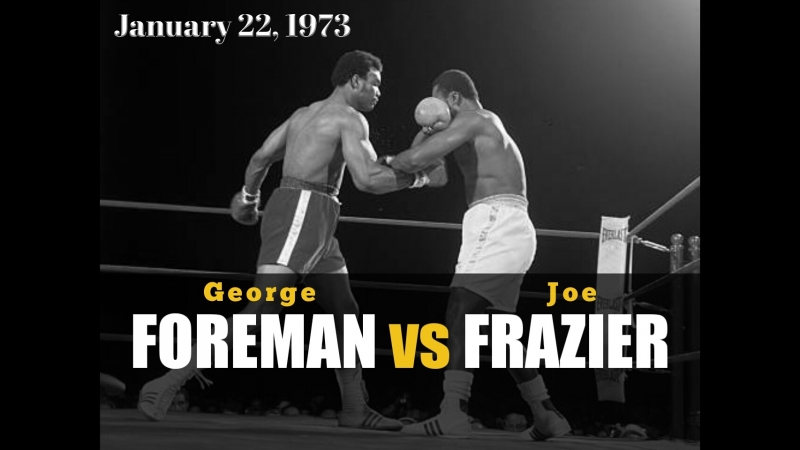 Джордж Форман vs Джо Фрейзер George Foreman vs Joe Frazier l 22 01 1973