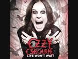 Ozzy Osbourne - Life Wont Wait (Official Video)