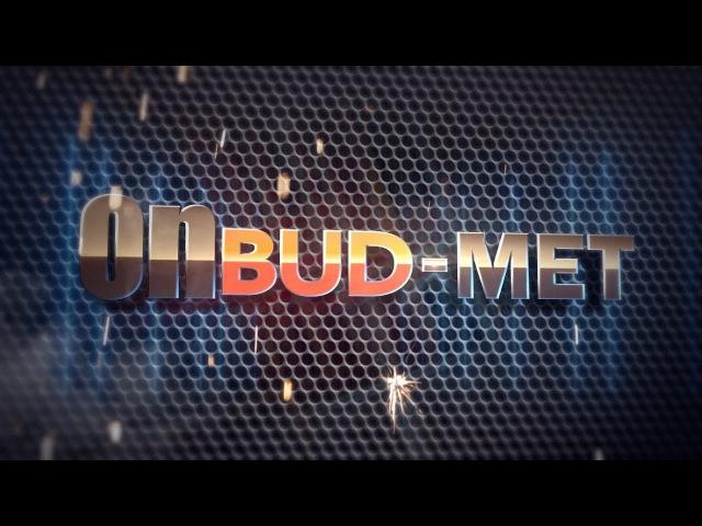 Металлоизделия OnBUD MET Имиджевое видео от MEMORIA films